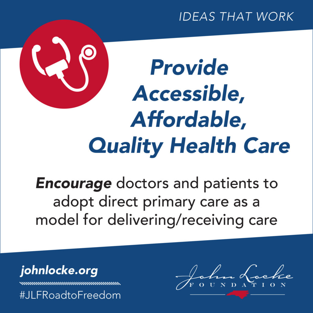 ENCOURAGE doctors and patients to adopt direct primary care