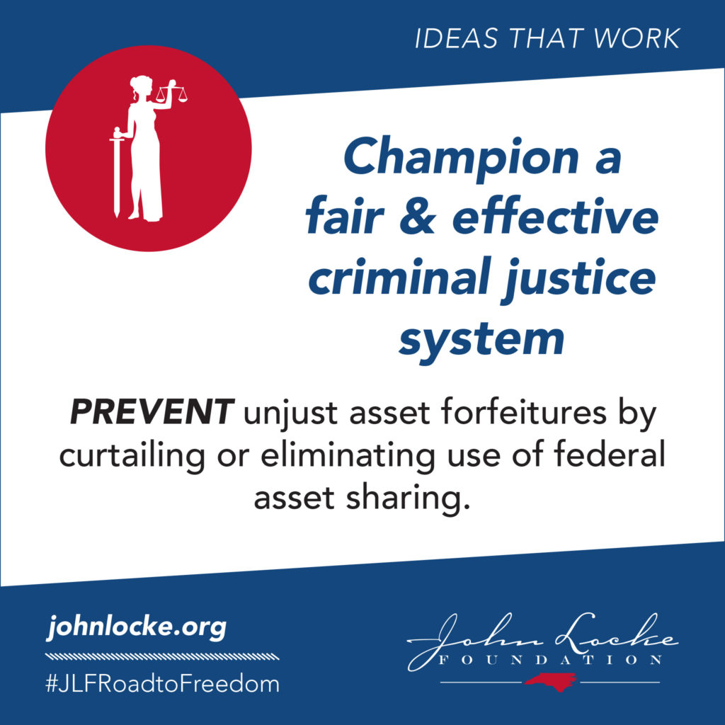 PREVENT unjust asset forfeitures by curtailing or eliminating use of federal asset sharing.