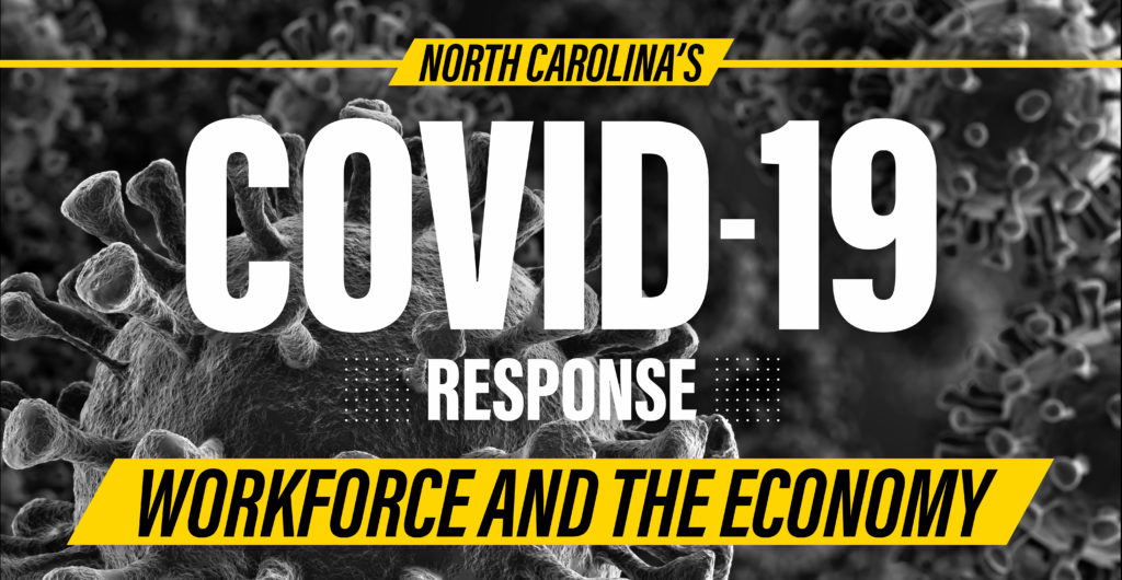North Carolina Covid Response - Workforce and the Economy